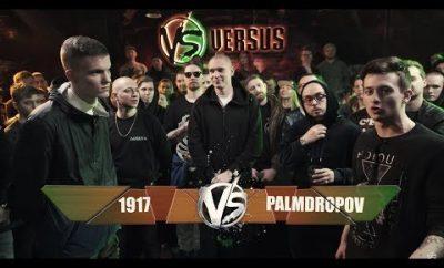 Versus Battle Fresh Blood 1917 VS Palmdropov | Версус: Текст И Видео